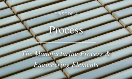 Episode 4 The Manufacturing Process & Engineering Elements The Artedomus Expert Series